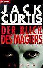 Der Blick des Magiers. von Jack Curtis | Buch | Zustand gut