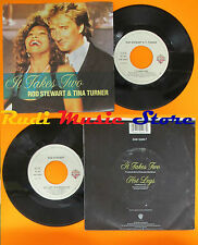 LP 45 7'' ROD STEWART TINA TURNER It takes two Lethal dose 1990 italy cd mc *dvd