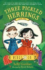 Three Pickled Herrings (Wings & Co., 2) by Gardner, Sally Book The Fast Free