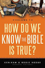 NEW How Do We Know the Bible is True? Volume 1 by Ken Ham