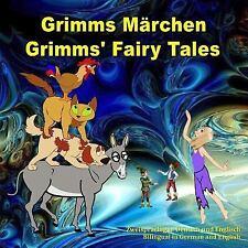 Grimms Märchen, Zweisprachig in Deutsch und Englisch. Grimms' Fairy Tales, Bilin