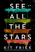 See All the Stars by Kit Frick, 1st Edition Hardcover, Free Shipping, Brand NEW