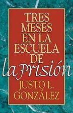 Tres meses en la escuela de la prisión: Estudios sobre Filipenses, Colosenses,
