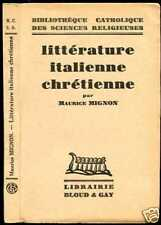 Littérature italienne Chrétienne , M. Mignon ; 1934
