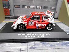 MG Austin Metro 6R4 Gr.B Rallye Ypres Ypern Belga 1986 #7 Duez  IXO RAR 1:43