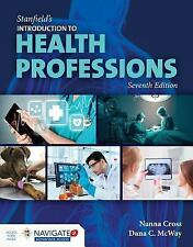 Stanfield's Introduction to the Health Professions by Dana McWay and Nanna Cross