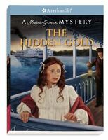 The Hidden Gold: A Marie-Grace Mystery (American Girl Mysteries) (American Girl