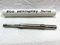 300 Weatherby Chamber Reamer finish