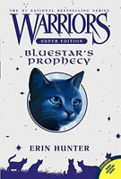 Warriors Super Edition: Bluestar's Prophecy by Hunter, Erin, NEW Book, FREE & Fa