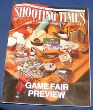 SHOOTING TIMES MAGAZINE JULY 20-26 1989 - GAME FAIR PREVIEW