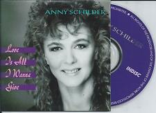 ANNY SCHILDER - Love is all i wanna give CD SINGLE 2TR CARDSLEEVE 1991 TOL & TOL