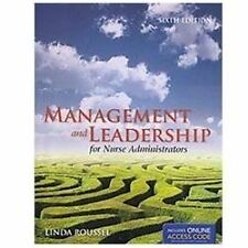 Management And Leadership For Nurse Administrators (Roussel, Management and lead