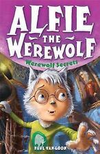 Werewolf Secrets (Alfie the Werewolf)-ExLibrary