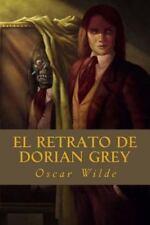 El Retrato de Dorian Grey by Oscar Wilde (2016, Paperback)