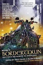 Welcome To Bordertown by Emma Bull, Neil Gaiman, Charles De Lint, J Yolen HC new