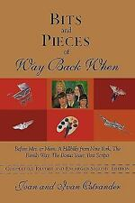 Bits and Pieces of Way Back When: Before Mrs. or Mom, a Hillbilly from New York,