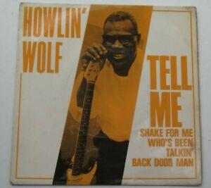 Howlin' Wolf – Tell Me 1965 UK E.P PYE INTERNATIONAL PLAYS VG+ HEAR