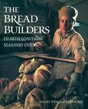 New listing The Bread Builders: Hearth Loaves and Masonry Ovens by Wing, Daniel|Scott, Al…