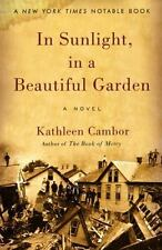 Kathleen Cambor:  In Sunlight, in a Beautiful Garden (2002, paperback) New