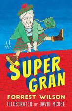 Super Gran, Wilson, Forrest, New Book