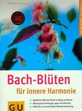 Bach-Blüten für innere Harmonie von Sigrid Schmidt