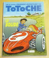 Tabary - Totoche 6 - Le Bolide - Editions Tabary