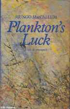 Mungo MacCallum PLANKTON'S LUCK: A LIFE IN RETROSPECT 1st Ed. HC Book