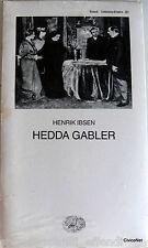 HENRIK IBSEN HEDDA GABLER EINAUDI 1997