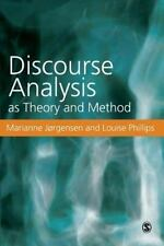 Discourse Analysis as Theory and Method by Jorgensen, Marianne W, Phillips, Lou