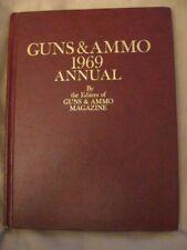 Guns & Ammo Magazine 1969 Annual HARDCOVER
