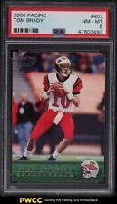 2000 Pacific Football Tom Brady ROOKIE RC #403 PSA 8 NM-MT