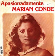 """MARIAN CONDE - APASIONADAMENTE + Y NO FUISTE CAPAZ SINGLE 7"""" SPAIN 1979 GOOD"""