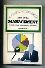 Aldo Spinelli # MANAGEMENT # Edizioni Accademia 1978