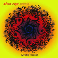 Rossi Shez / Collective - Mystic Radikal Nuovo CD