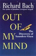 Out of My Mind: The Discovery of Saunders-Vixen, Bach, Richard, Good Book