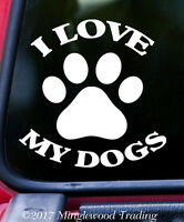 I LOVE MY DOGS Vinyl Sticker - Lab Terrier Maltese Poodle Beagle - Die Cut Decal