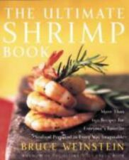The Ultimate Shrimp Book: More than 650 Recipes for Everyone's Favorite Seafood