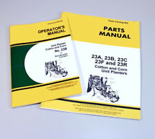 OPERATORS PARTS MANUALS FOR JOHN DEERE 23B PLANTER OWNERS CATALOG SEED TOOL BAR