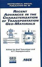 Recent Advances in the Characterization of Transportation Geo-Materials: Proceed