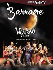 Barrage Vagabond Tales Every Traveler Has A Story Music Dance Theatre DVD New