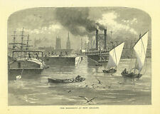 """ The Mississippi at NEW ORLEANS"" , by AR Waud  1874  original engraving"