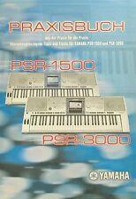 Praxisbuch zum YAMAHA PSR-3000 PSR-1500 Keyboard Druckservice in Farbe k0914