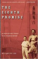 William Poy Lee~THE EIGHTH PROMISE~SIGNED 1ST/DJ~NICE COPY