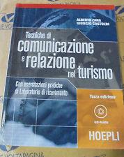 TECNICHE DI COMUNICAZIONE E RELAZIONE NEL TURISMO con Cd - 3a ED.- ZANA - HOEPLI