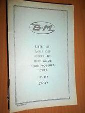BERNARD moteur 17 - 117 - 27 - 127 : Liste et tarif pièces 1968
