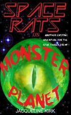 Space Rats on Monster Planet by Jacqueline Kirk (2012, Paperback)