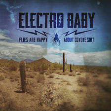 ELECTRO BABY Flies Are Happy About Coyote Shit - Limited 180g VINYL LP + CD NEU