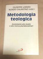 Metodologia teologica - Giuseppe Lorizio, Nunzio Galantino - San Paolo ,1994