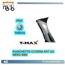 FIANCHETTO CARENA ANTERIORE SX NERO SMX ONE YAMAHA TMAX T-MAX 500 2004 77380003K