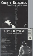 CD--CUBY & THE BLIZZARDS -- -- TRAVELLING WITH THE BLUES